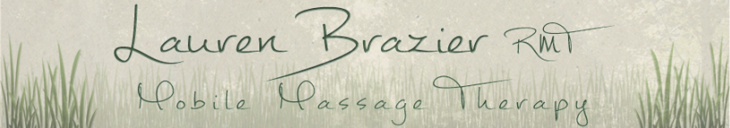 Lauren Brazier RMT - Mobile Registered Massage Therapy Services